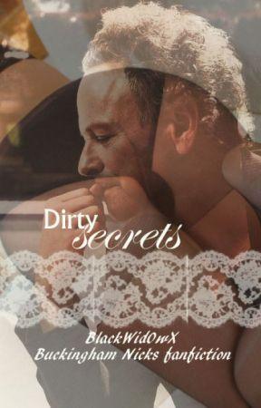 Dirty secrets: Buckingham Nicks fanfiction by BlackWid0wX