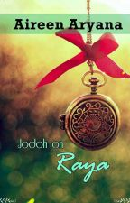JODOH on Raya! (COMPLETED)  by AireenAryana