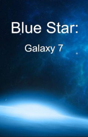 The Blue Star: Galaxy 7 by agonywoods