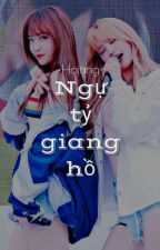 Hajung ver | Ngự tỷ giang hồ by giaophm_