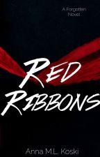 Red Ribbons (Forgotten Series #1) by AMLKoski