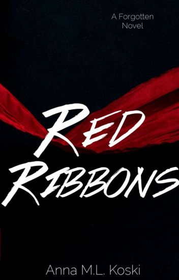 Red Ribbons (Forgotten Series #1)