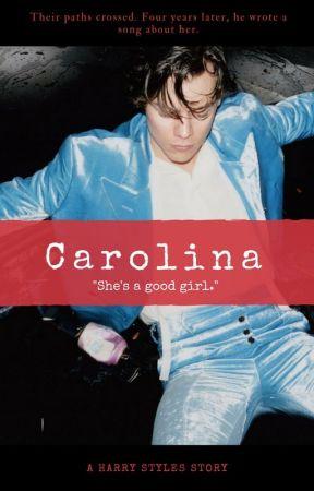 Carolina    H.S. by harryanonymousstyles