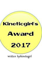 Kineticgirl's Awards 2017(Temporary Close) by kineticgirl