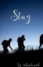 Stay. by mbarleymb