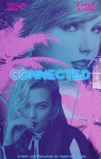 connected ➳ kaylor by swiftklosses