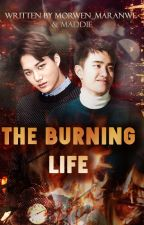 The Burning Life [Traducción ESP] by Swiss_hx