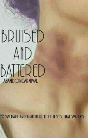 Bruised and Battered by abandoncarnival