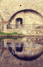 Special Beings Academy by justanotherdreamer__