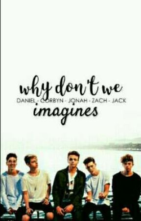 Why don't we imagines  by jada_eaddy