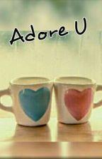 Adore U by Ozora98