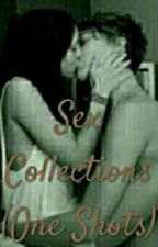Sex Collections(One Shots) by Kyoya_The_Prince