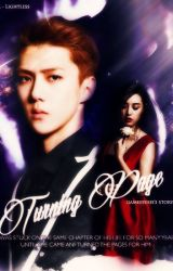 Turning Page [EXO Fan Fiction] by jeonwonussi