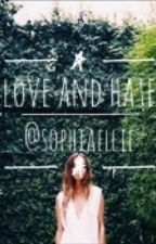 Love & Hate by sophiaellie