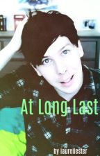 at long last (or, lest) // a phil lester x reader story by laurellester
