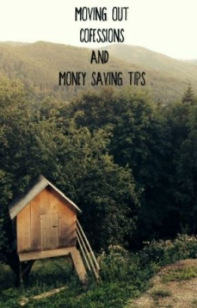 Moving out confessions+ money saving tips by Sempitality