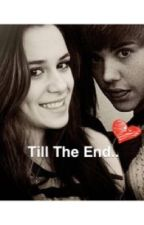 Till The End.. by _alyyy_