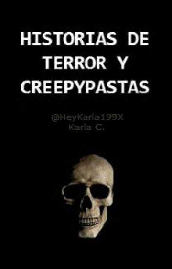 Historias de terror y creepypastas