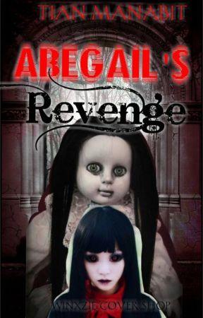 ABEGAIL'S REVENGE by TianManabit