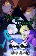 Defying Gravity (Reverse Rises)  by starlight_splash