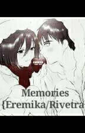 Memories || Eremika/Rivetra || by Renee_Heart_Anime