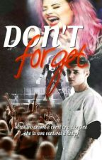 Don't forget by tearsofDrew