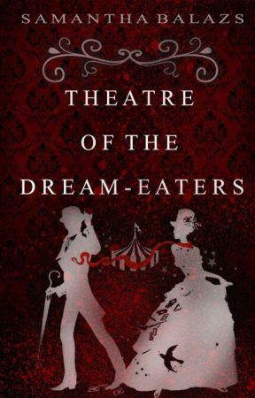 Theatre of the Dream-Eaters by sambalazs