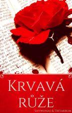 Krvavá růže by Shywonas