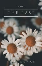 THE PAST (GirlxGirl , Lesbian Story) by whenkhateerahwanders