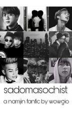 sadomasochist || knj + ksj || concluída•ू♡ by wow_gio