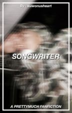 Songwriter ❥ PRETTYMUCH by kuwonusheart