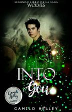Into You © [W#2] by CamiloHelley