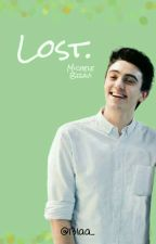 Lost. // Michele Bravi  by nxrobali