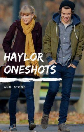 haylor oneshots by andistone