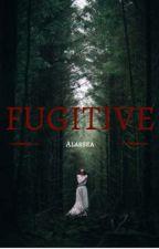 Fugitive by Alassea31