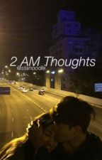 2 AM thoughts//Jonah Marais  by stanoodle