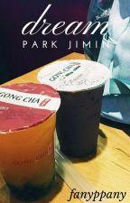 jimin ☆ dream by fanyppany