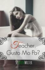 Bed Scenes #2: Teacher, Gusto Mo Pa? by DrasticBedScenes