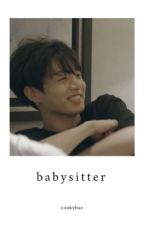 babysitter || jjk [ completed ] by cookybae