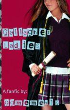 Gallagher Ladies by ggmemes19
