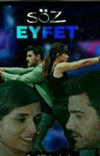 Söz Eyfet by fikriye_burhan