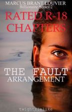 The Fault Arrangement: Private Chapters by twightzielike_05