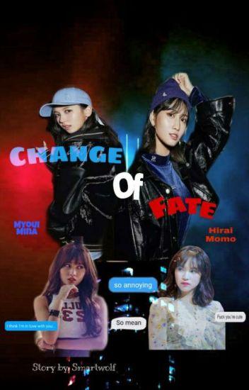 Change of Fate (Mina X Momo) MiMo - xxx - Wattpad