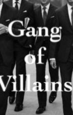 Gang of Villains by unmasked_maiden