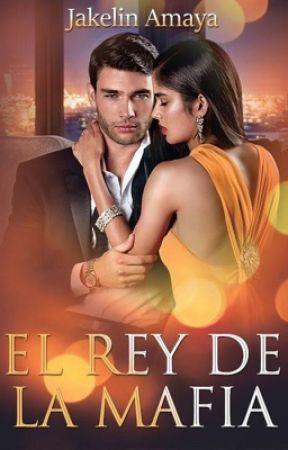El Rey De La Mafia by Jakelin_2001