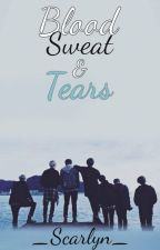 Blood Sweat & Tears {BTS} by _Scarlyn_