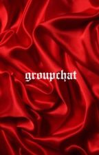 GROUPCHAT | 5SOS  (Completed)  by grungepoet