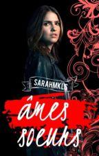 Âmes-Soeurs  [ 2 ] ( Klaus Mikaelson )  by SarahMKLS