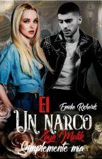 Él, Un Narco- Zayn Malik ✔️ by emidia-Richards