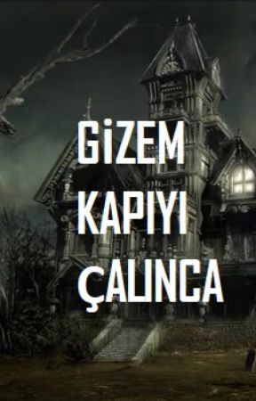 GİZEM KAPIYI ÇALINCA by crazyme2244